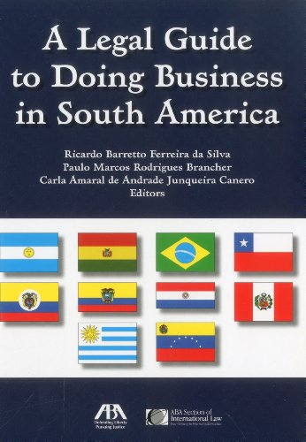 A Legal Guide to Doing Business in South America