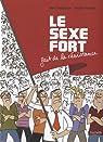 LE SEXE FORT fait de la résistance (tome 2) par Dubuisson