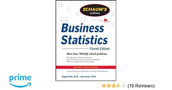 Amazon schaums outline of business statistics fourth edition amazon schaums outline of business statistics fourth edition 9780071635271 leonard j kazmier books fandeluxe Choice Image