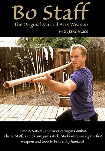 Bo Staff DVD The Original Martial Arts Weapon By Jake Mace (Kung Fu Bo Staff)