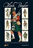 img - for Black Powder: Battles with Model Soldiers in the Age of the Musket (Main Rule Book) book / textbook / text book