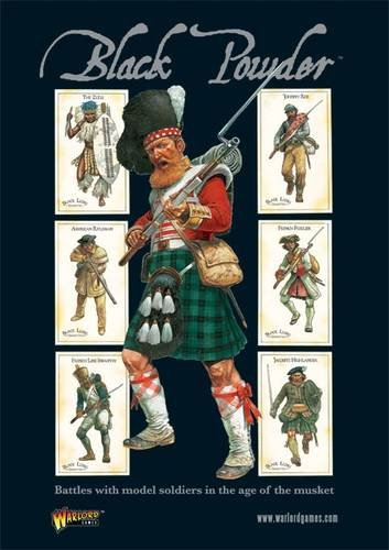 Black Powder: Battles with Model Soldiers in the Age of the Musket (Main Rule Book) by Black Powder