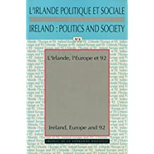 L'Irlande, l'Europe et 1992 / Ireland, Europe and 92 (Monde anglophone) (French Edition)