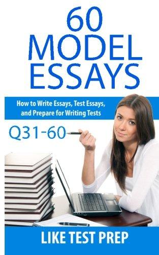 60 Model Essays Q31-60: 120 Model Essay 30 Day Pack 2 (120 Model Essay 30 Day Pak) (Volume 2) - Cardinal Daypack