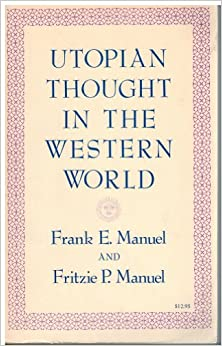 Utopian Thought In The Western World por Frank E. Manuel Gratis