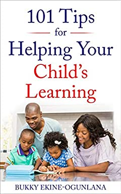 101 Tips For Helping Your Child's Learning