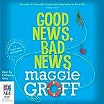 Good News, Bad News: A Scout Davis Investigation, Book 2 | Maggie Groff