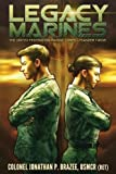 Legacy Marines (The United Federation Marine Corps' Lysander Twins) (Volume 1)