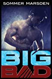 Big Bad, Sommer Marsden, 1463763670
