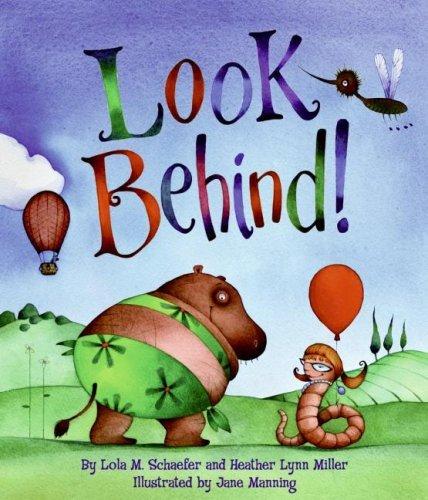 Look Behind!: Tales of Animal Ends by Lola M. Schaefer (2008-03-01)