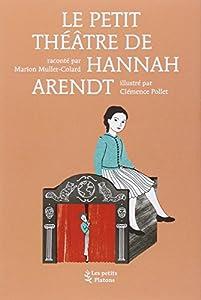 """Afficher """"Le théâtre d'Hannah Arendt"""""""