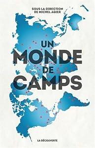"""Afficher """"Un monde de camps"""""""