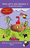Five Let's GO! Books 3: Systematic Decodable Books