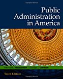 Public Administration in America 9780495569404