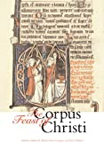 img - for The Feast of Corpus Christi book / textbook / text book