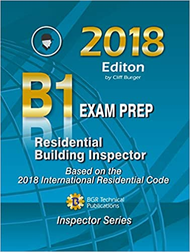 Residential Building Inspector B1 Exam Prep 2018 Cliff