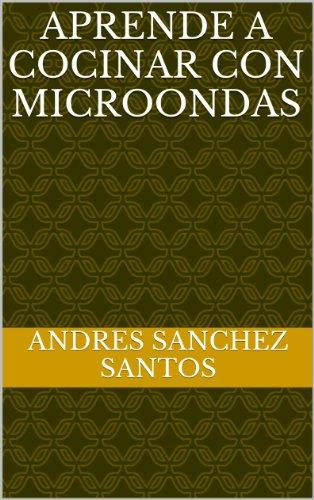 Aprende a cocinar con microondas (Spanish Edition) See more