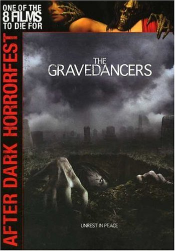 The Gravedancers (After Dark Horrorfest) (Lila Oakleys)