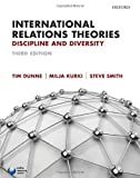 International Relations Theories, Dunne, Tim and Kurki, Milja, 0199696012
