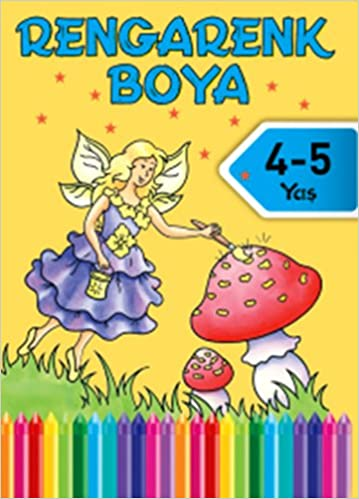 Rengarenk Boya 4 5 Yas 7 Kitap 9786050915228 Amazon Com Books