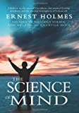 The Science of Mind, Ernest Holmes, 1461005698