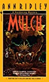 Front cover for the book Mulch by Ann Ripley
