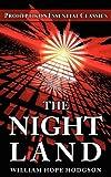 The Night Land, William Hope Hodgson and Colin J. E. Lupton, 0981224458