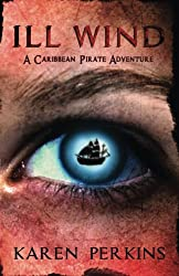 Ill Wind: A Caribbean Pirate Adventure (Valkyrie) (Volume 2)