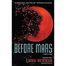 Before Mars (A Planetfall Novel)