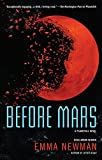 img - for Before Mars (A Planetfall Novel) book / textbook / text book