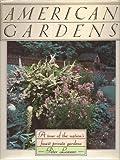 American Gardens, Peter H. Loewer, 0671662678