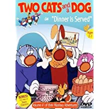 Two Cats & A Dog 1: Dinner Is Served