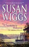 """The Summer Hideaway (Lakeshore Chronicles)"" av Susan Wiggs"