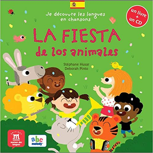 La fiesta de los animales (+ 1 CD audio)