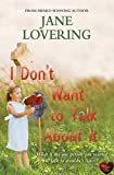 I Don't Want to Talk About it (Yorkshire Romances)