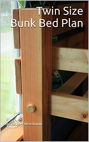 Twin Size Bunk Bed Plan