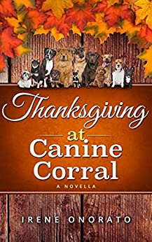 Thanksgiving at Canine Corral by [Onorato, Irene]