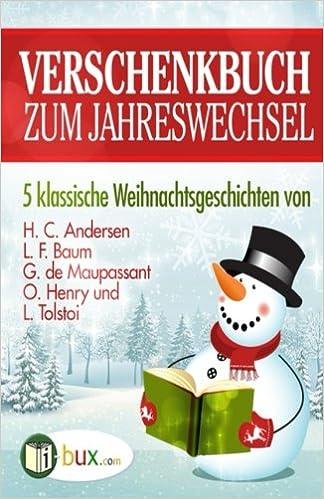 Verschenkbuch zum Jahreswechsel: 5 klassische Weihnachtsgeschichten