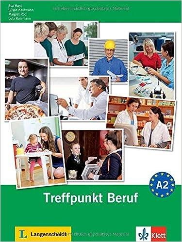Ilmainen eBooks englanniksi Berliner Platz Neu: Treffpunkt Beruf A2 MIT Audio CD (German Edition) 3126060536 PDF RTF