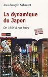 La dynamique du Japon : De 1854 à nos jours par Sabouret