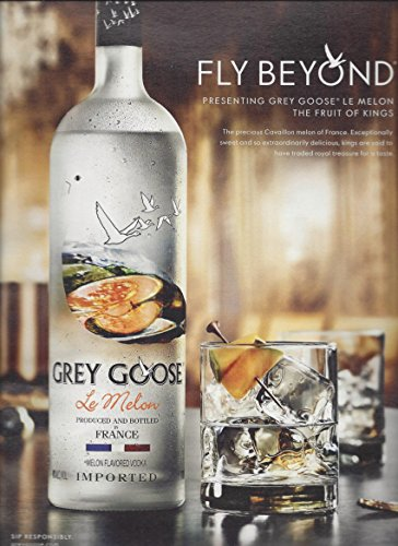 MAGAZINE ADVERTISEMENT For Grey Goose Le Melon Vodka Fly Beyond Beyond Vodka