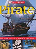 Pirate, Deborah Lock and Dorling Kindersley Publishing Staff, 0756611687