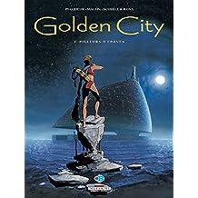 Golden City T01 : Pilleurs d'épaves (French Edition)