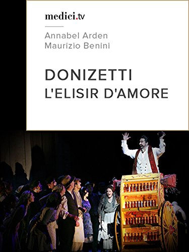 Donizetti, L'elisir d'amore - Maurizio Benini, Glyndebourne (Gorgeous Signed)