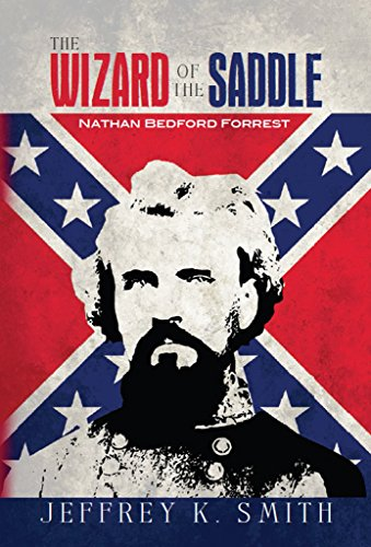 Smiths Saddle - The Wizard of the Saddle: Nathan Bedford Forrest
