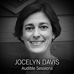 FREE: Audible Sessions with Jocelyn Davis Rede