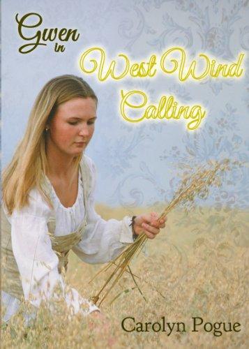 Gwen: West Wind Calling (Gwen (Sumach Press))