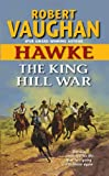 The King Hill War, Robert Vaughan, 0060888490