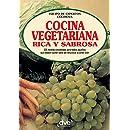 Cocina vegetariana rica y sabrosa (Spanish Edition)