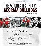 The 50 Greatest Plays in Georgia Bulldogs Football History, Patrick Garbin, 1600781195